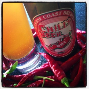 Sunshine Coast's Chilli Beer with a few of my own home-grown chilli's