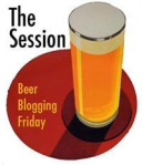 The Session Beer Blogging Friday
