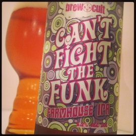 Brewcult Can't Fight The Funk