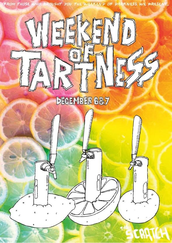 Weekend of Tartness